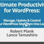 Website Remote – 100 Sites Lifetime Review By Lance Tamashiro – The Ultimate Productivity Tool For WordPress : Manage, Update And Control All Your WordPress Sites From Just One Location