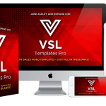 VSL Templates Pro by June Ashley Review – New, Cutting-Edge Templates Let You Fill In The Blanks And Create High-Converting Sales Videos In Just Minutes!